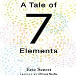 A Tale of Seven Elements | Eric Scerri