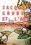echange, troc Valérie Thomas, Collectif - Jacques Gruber et l'Art nouveau : Un parcours décoratif