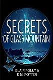 Secrets of Glass Mountain