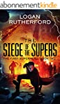 The Siege of the Supers (The First Su...