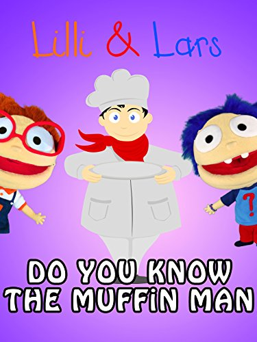 Do You Know The Muffin Man? : Watch online now with Amazon Instant Video: Lilli and Lars