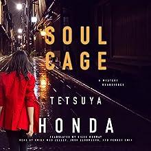 Soul Cage: Reiko Himekawa, Book 2 Audiobook by Tetsuya Honda Narrated by Emily Woo Zeller, Josh Bloomberg, Feodor Chin