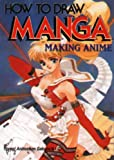 img - for How To Draw Manga Volume 26: Making Anime (How to Draw Manga (Graphic-Sha Numbered)) (v. 26) book / textbook / text book