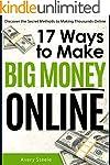 17 Ways to Make Big Money Online (How...