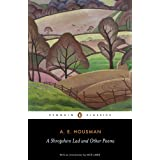 "A Shropshire Lad and Other Poems: The Collected Poems of A.E. Housman (Penguin Classics)von ""A.E. Housman"""