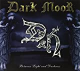 Between The Light & Darkness Deluxe Reissue by Dark Moor