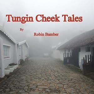 Tungin' Cheek Tales Audiobook
