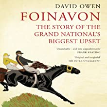 Foinavon: The Story of the Grand National's Biggest Upset (       UNABRIDGED) by David Owen Narrated by Jack Reynolds