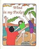 Wind in My Pocket: Ellen Bryan Obed ; Illustrations by Shawn Steffler