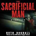 The Sacrificial Man: A Thriller | Ruth Dugdall