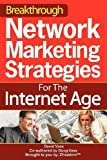 516Avs%2BNCbL. SL160  Breakthrough Network Marketing Strategies For The Internet Age: No More Pestering Your Family Or Friends!