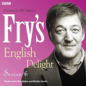 Fry's English Delight - Series 6 | [Stephen Fry]