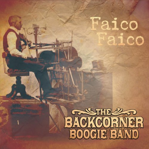 The Backcorner Boogie Band-Faico Faico-2014-gnvr Download