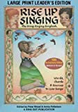 Rise Up Singing: The Group Singing Songbook published by Sing Out Publications (2005) Spiral-bound