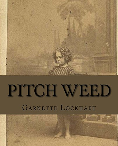 Pitch Weed (A Chronicle of Kings Book 1)