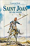 Saint Joan: The Girl Soldier (Vision Books)