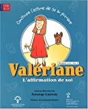 Val�riane, l'affimation de soi : 3e cycle, vol. 2