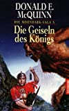 img - for Die Moondark- Saga 3. Die Geiseln des K nigs. book / textbook / text book
