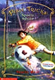 Sporty Sprite (Pixie Tricks, No. 6) (0439179823) by West, Tracey