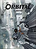 Orbital, Tome 5 : Justice