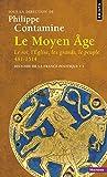 Histoire de la France politique, Tome 1: Le Moyen Age (French Edition) (2757801864) by Philippe Contamine