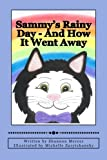 img - for Sammy's Rainy Day - And How It Went Away book / textbook / text book