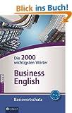 Compact Basiswortschatz Business English: Die 2000 wichtigsten W�rter (Niveau B1 - B2)