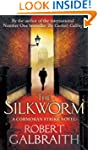 The Silkworm (Cormoran Strike Book 2)
