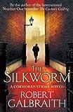 The Silkworm (Cormoran Strike Book 2) (English Edition)