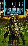 Hunter's Planet (Aliens Vs. Predator, Book 2) (0553565567) by Bischoff, David