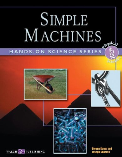 Hands-on Science: Simple Machines (Hands-on Physical Science Series Ser)