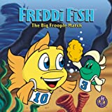 Freddi Fish: The Big Froople Match (1570649472) by Dave Grossman