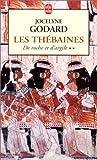 echange, troc Jocelyne Godard - De roche et d'argile, tome 2 : Les Thébaines