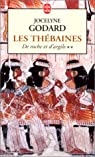 Les Thébaines, tome 2 : De roche et d'argile par Jocelyne Godard