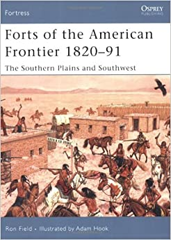of the American Frontier 1820-91: The Southern Plains and Southwest