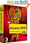 Access 2010 - inkl. CD: Intelligentes...