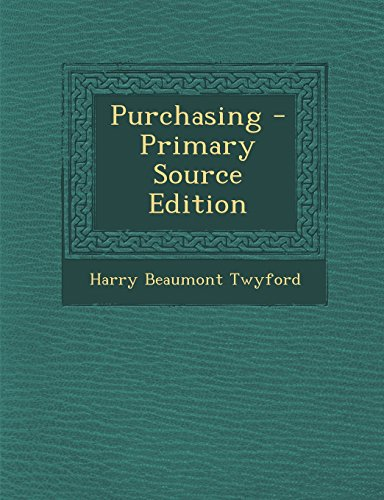 Purchasing - Primary Source Edition