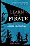 Learn Like a PIRATE: Empower Your Stu...
