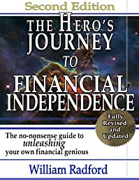 The Hero's Journey to Financial Independence