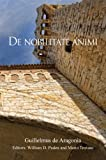 De nobilitate animi (Harvard Studies in Medieval Latin)