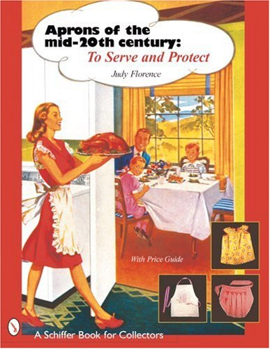 Aprons of the Mid-Twentieth Century