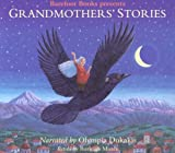 Grandmothers Stories: Wise Woman Tales from Many Cultures