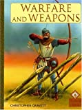 Warfare and Weapons (Medieval World) (1583405712) by Gravett, Christopher