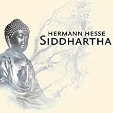 Siddhartha Audiobook by Herman Hesse Narrated by Paul Ansdell
