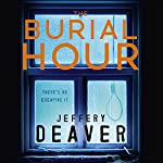 The Burial Hour: Lincoln Rhyme, Book 13 | Jeffery Deaver