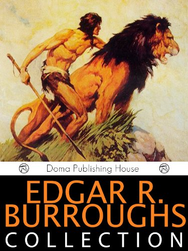 Edgar Rice Burroughs Anthology, 24 Works: A Princess of Mars, Tarzan of the Apes, The Return of Tarzan, The Gods of Mars, The Warlord of Mars, Tarzan the Untamed, Thuvia-Maid of Mars, MORE! PDF