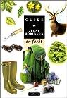 Le Guide du jeune robinson en forêt par Gourier