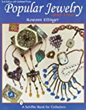 img - for Popular Jewelry, 1840-1940 book / textbook / text book