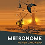 Metronome | Oliver Langmead