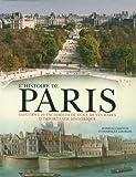 echange, troc Danielle Chadych, Dominique Leborgne - L'histoire de Paris